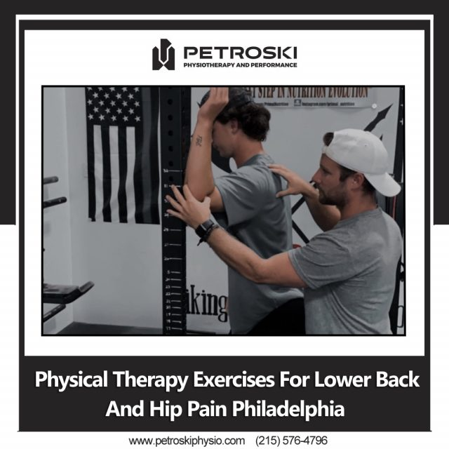 Physical Therapy Exercises For Lower Back And Hip Pain Philadelphia