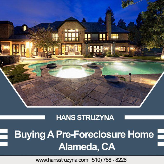 Buying A pre foreclosure home Alameda CA