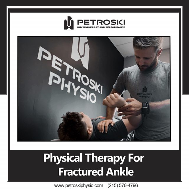 physical Therapy For Fractured Ankle